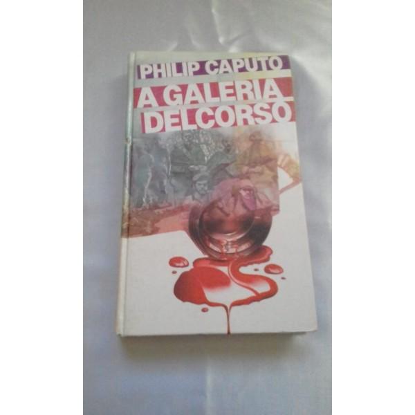 A GALERIA DEL CORSO DE PHILIP CAPUTO
