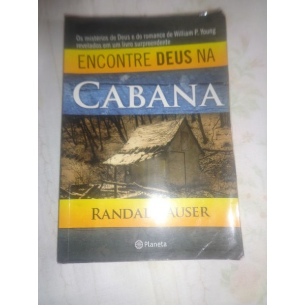 ENCONTRE DEUS NA CABANA