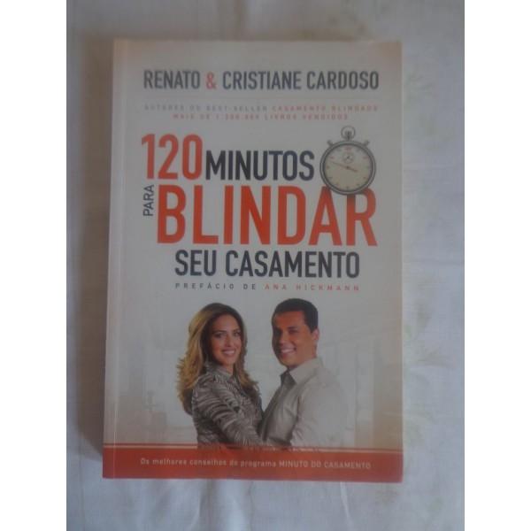 120 MINUTOS PARA BLINDAR SEU CASAMENTO TENATO &...