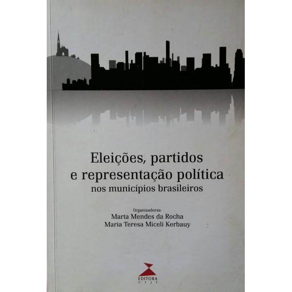 ELEIÇÕES PARTIDOS E REPRESENTAÇÃO POLÍTICA NO...
