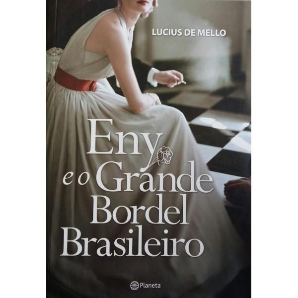 LUCIUS DE MELLO ENY E O GRANDE BORDEL BRASILEIRO