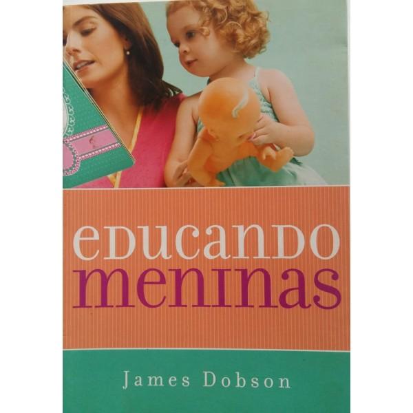 EDUCANDO MENINAS JAMES DOBSON