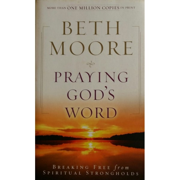 BETH MOORE PRAYNG GOD'S WORD