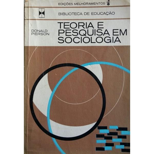DONALD PIERSON TEORIA E PESQUISA EM SOCIOLOGIA