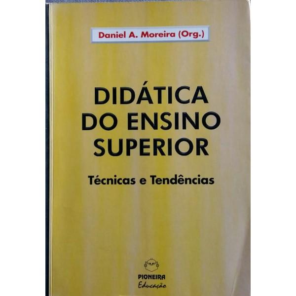 DIDÁTICA DO ENSINO SUPERIOR (ORGANIZADORES)DANIEL...