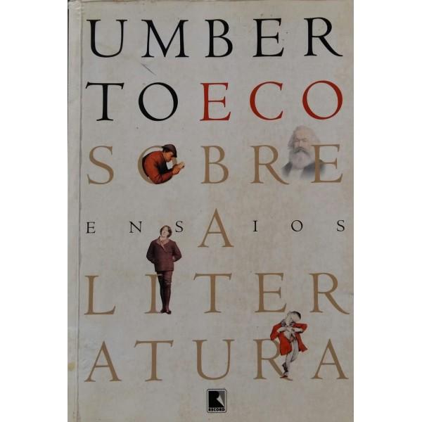 ENSAIOS SOBRE A LITERATURA UMBERTO ECO