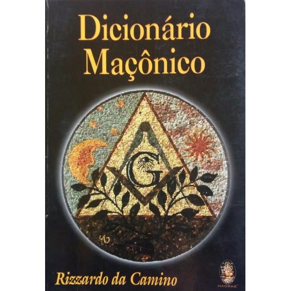 DICIONÁRIO MAÇÔNICO RIZZARDO DA CAMINO