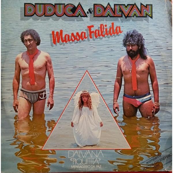 DUDUCA E DALVAN MASSA FALIDA