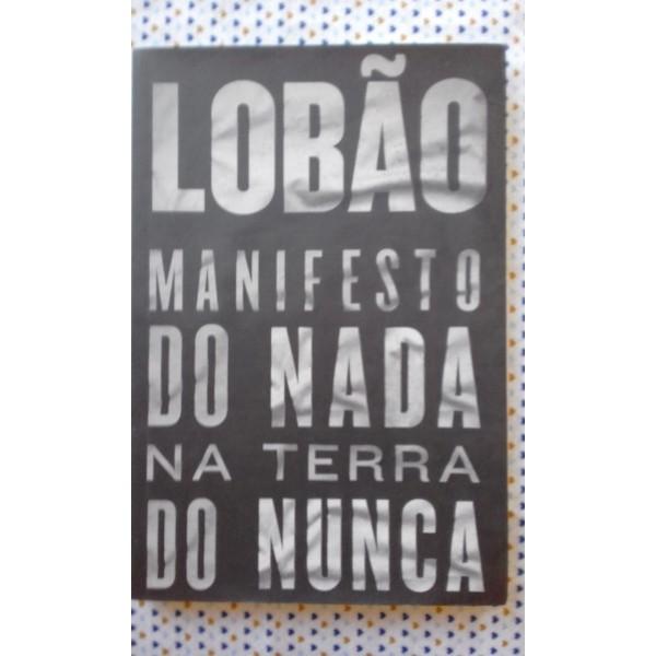 MANIFESTO DO NADA NA TERRA DO NUNCA