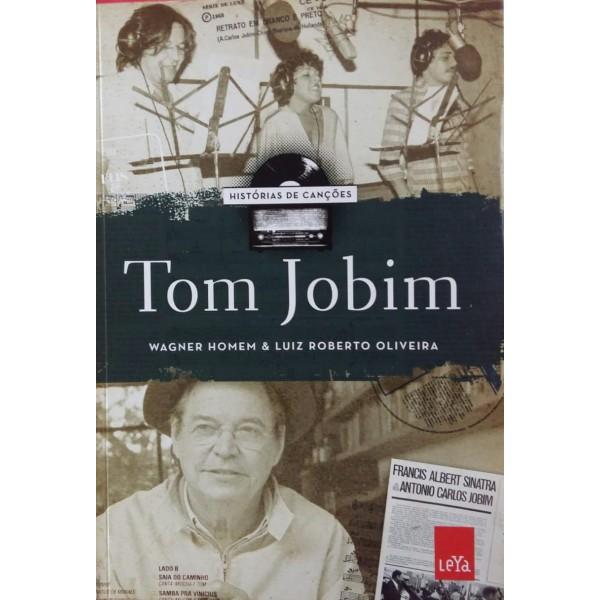TOM JOBIM HISTÓRIAS DE CANÇÕES  WAGNER HOMEM &a...
