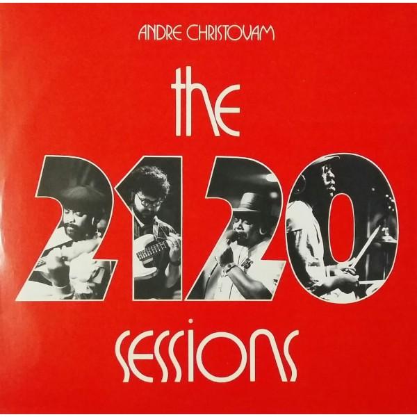 ANDRÉ CHRISTOVAM THE 2121 SESSION