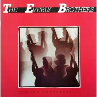 BORN YESTERDAY THE EVERLY BROTHERS