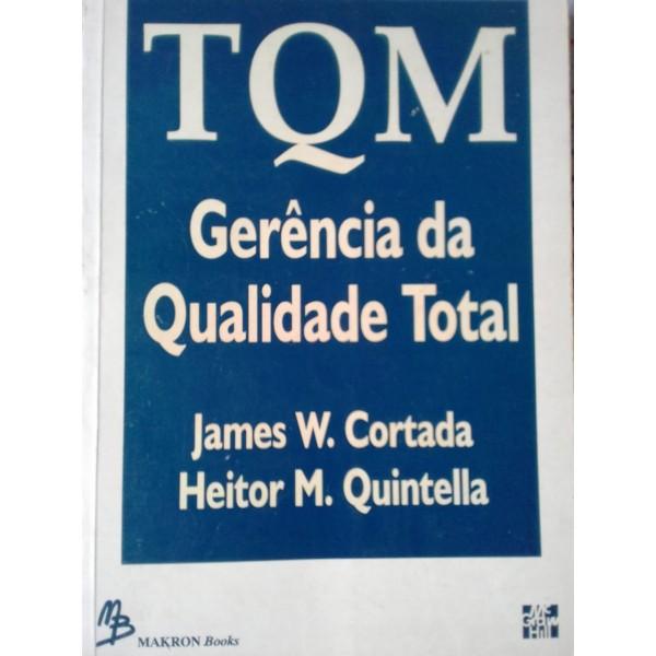 JAMES W. CORTADA HEITOR M.QUINTELA T Q M-GERENCIA ...
