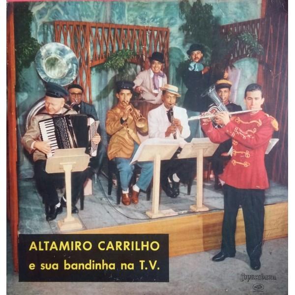 ALTAMIRO CARRILHO E SUA BANDINHA NA T.V.