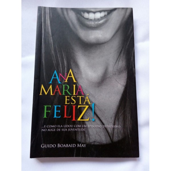 ANA MARIA ESTÁ FELIZ GUIDO BOABAID MAY