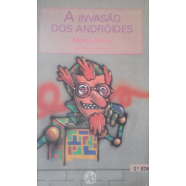 A INVASÃO DOS ANDRÓIDES