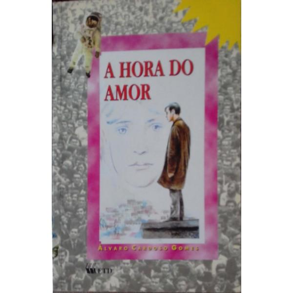 A HORA DO AMOR