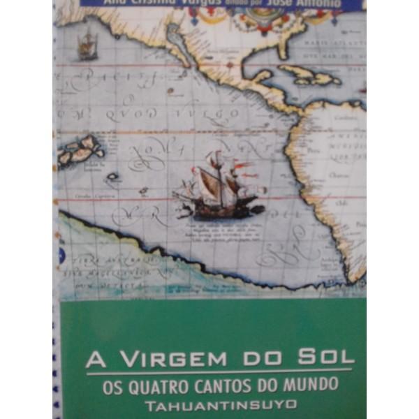 A VIRGEM DO SOL- OS QUATRO CANTOS DO MUNDO TAHUANT...