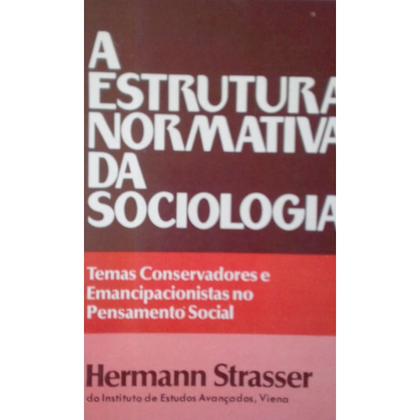 A ESTRUTURA NORMATIVA DA SOCIOLOGIA