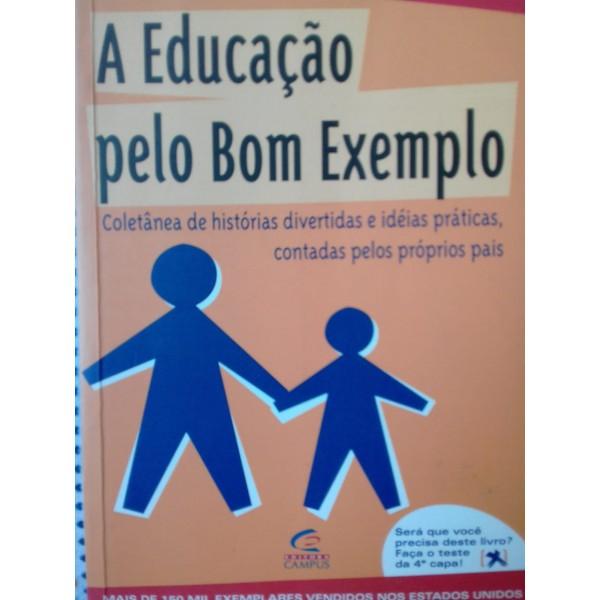 A EDUCAÇÃO PELO BOM EXEMPLO