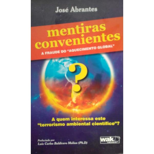 MENTIRAS  CONVENIENTES    -A FRAUDE DO AQUECIMENTO...