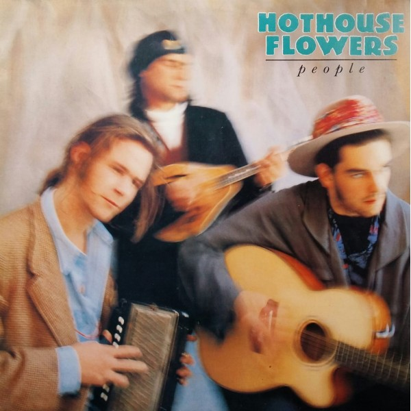 HOTHOUSE FLOWER PEOPLE