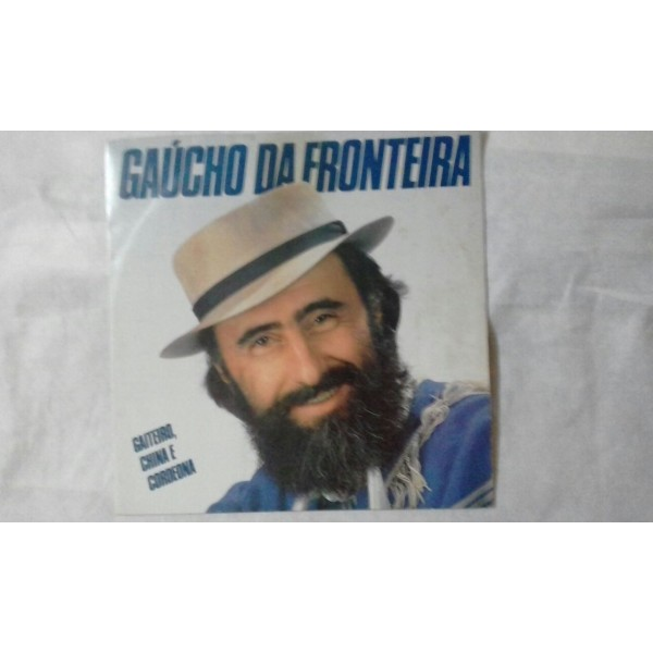 GAUCHO DA FRONTEIRA GAITEIRO CHINA  E   CORDEONA