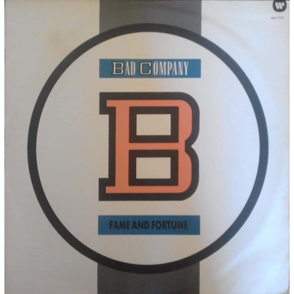 BAD COMPANY FAME AND FORTUNE