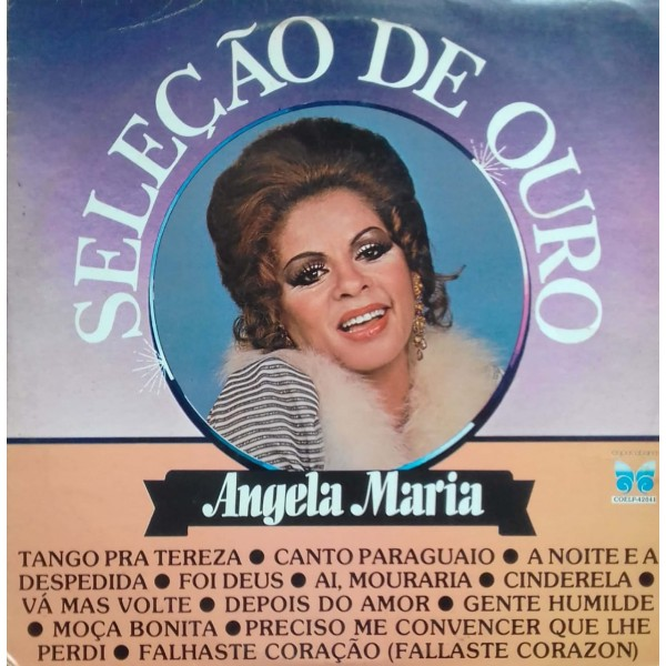 ANGELA MARIA    SELEÇÃO DE OURO